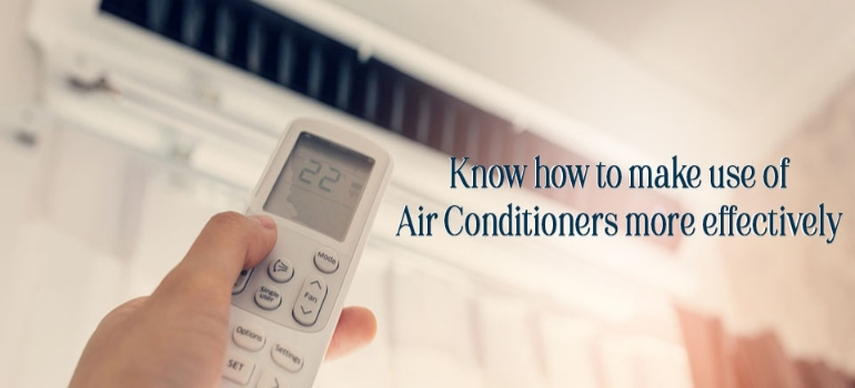 How to use AC effectively