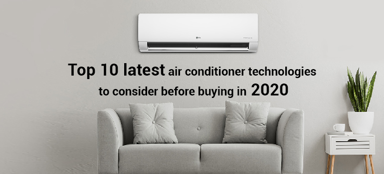 Top 10 latest air conditioner technologies