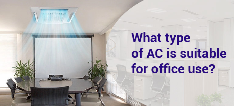 Best AC for office