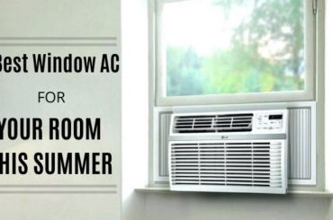 Best Window AC to buy for this summer 2020
