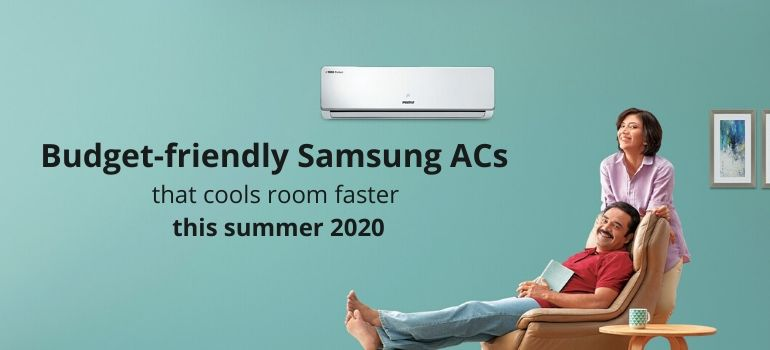 Budget-friendly Samsung ACs that cools room faster this summer 2020
