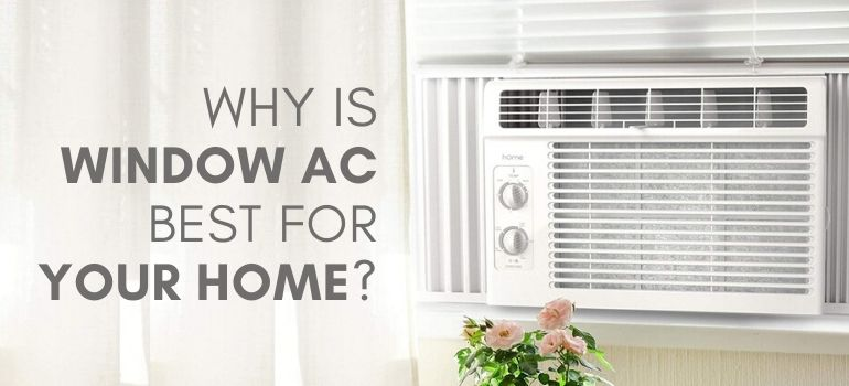 Best Air Conditioner for Home in 2020 - Latest Window Air conditioners for home this summer
