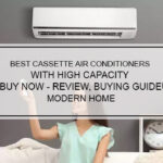 Best Cassette Air Conditioners with High Capacity to buy now - Review, Buying Guide