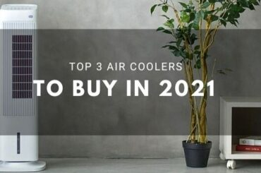 Top 3 Air Coolers to Buy in 2021