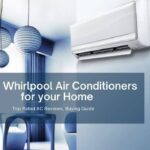 Best Whirlpool Air Conditioners for your Home