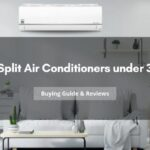 Top 5 Split Air Conditioners under 30,000